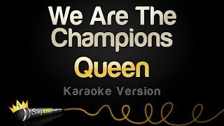 Queen - We Are The Champions (Karaoke Version)