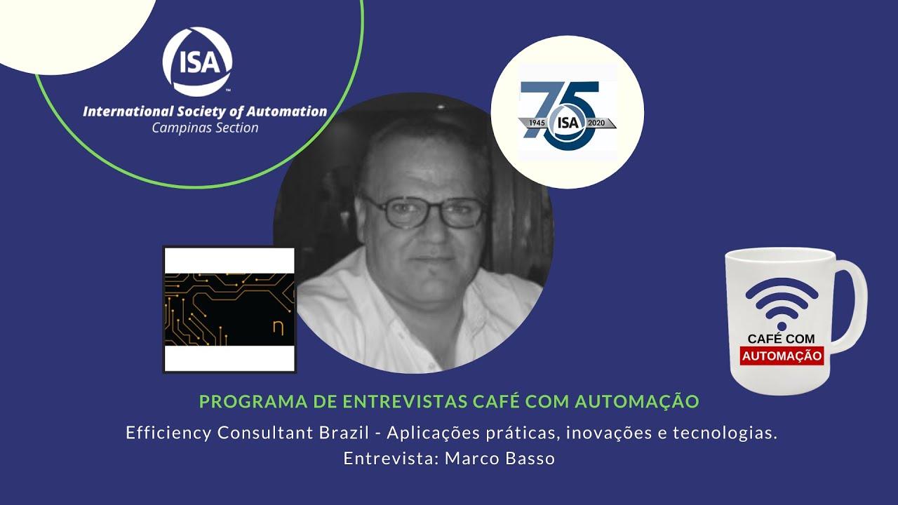 Café Com Automação - Marco Basso - Efficiency Consultant Brazil