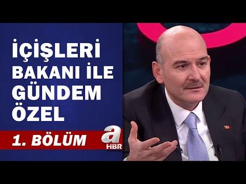 İçişleri Bakanı Süleyman Soylu'dan A Haber'e Özel Röportaj / 1. Bölüm