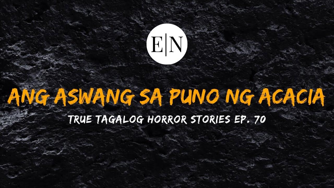 Download Scare Fest #70: Ang Aswang sa Puno ng Acacia (True Tagalog Horror Stories)