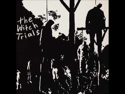 The Witch Trials-Humanoids From The Deep
