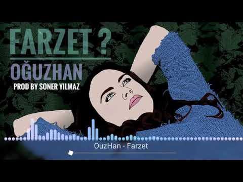 Ouz-han Farzet 2019 Yeni