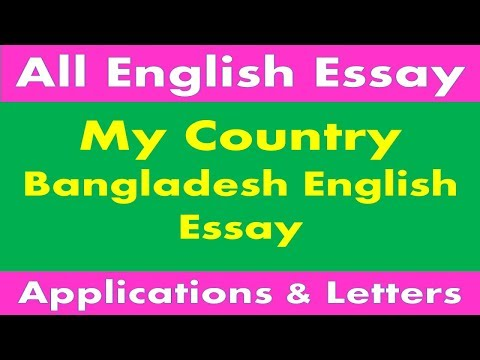 Lines On My Country Smart Essay For Kids  Easiest Essays  My Country Bangladesh English Essay