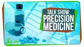 Precision Medicine   SciShow Talk Show