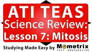 ATI TEAS Science Review - Lesson 7 Mitosis