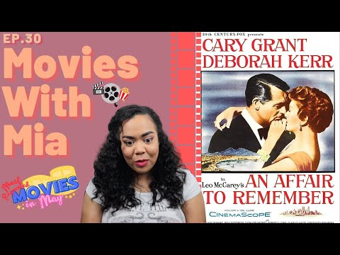 Download First Time Watching *AN AFFAIR TO REMEMBER* (1957) a classic romance | MOST REQUESTED MOVIES IN MAY