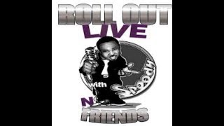 ROLL OUT LIVE, WITH  SPEEDY N FRIENDS / IT