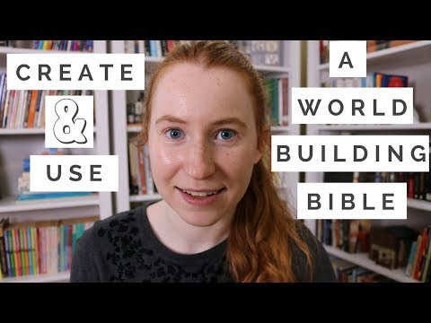 How to Create & Use a Worldbuilding Bible