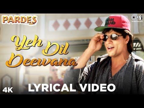 Yeh Dil Deewana Lyrical Video- Pardes    Sonu Nigam, Hema Sardesai & Shankar Mahadevan