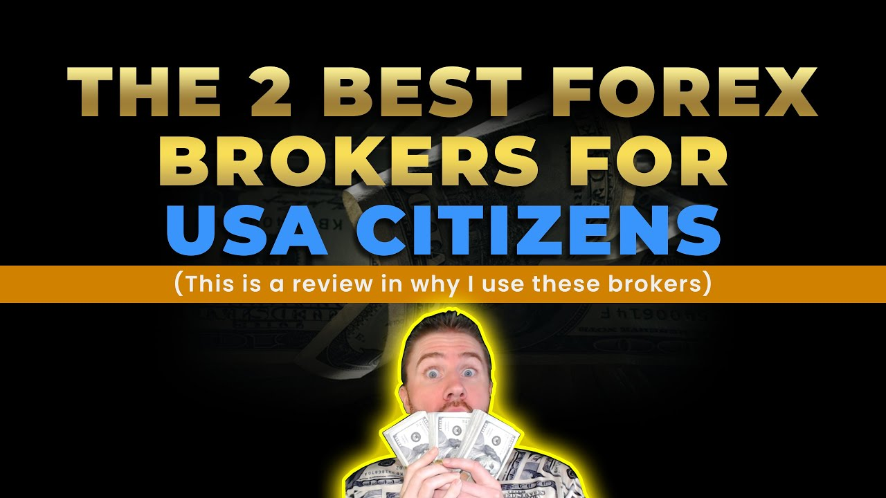 The 2 Best FOREX Brokers For USA  Regulated FOREX Broker Review