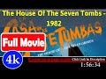 La casa de las siete tumbas (1982) | 68676 *FuII* fcqdsr