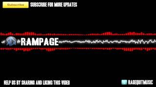 RageQuit | Rampage [ORIGINAL SOUNDTRACK]