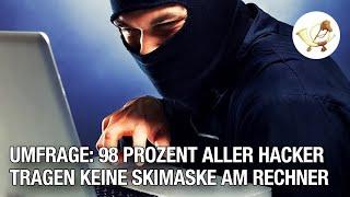 Umfrage: 98 Prozent aller Hacker tragen keine Skimaske am Rechner