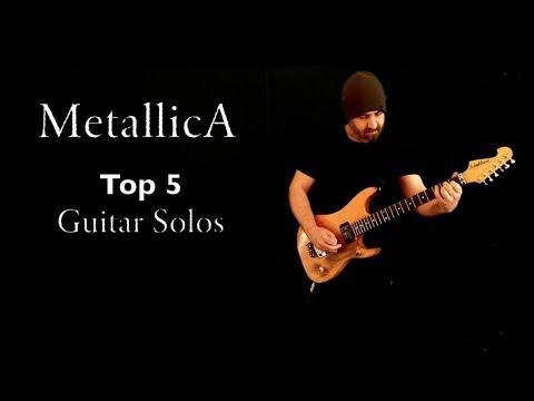 Metallica - Top 5 Guitar Solos