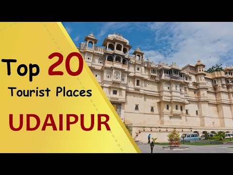 'UDAIPUR' Top 20 Tourist Places | Udaipur Tourism