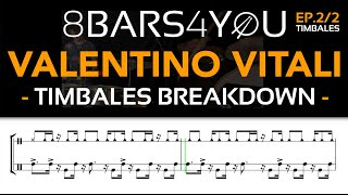 Valentino Vitali ep.2/2 - 8BARS4YOU #25 / Timbales breakdown