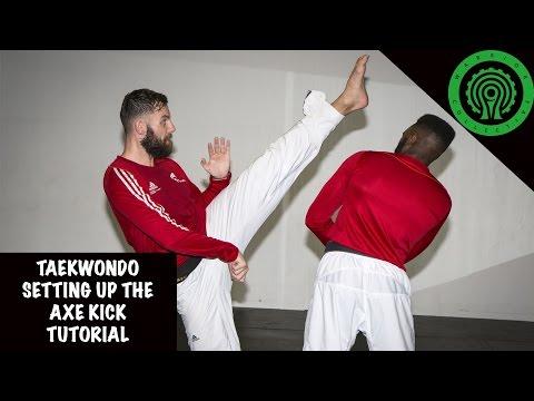 Taekwondo Essential Axe Kick Set ups Tutorial