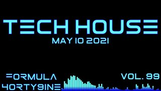 NEW TECH HOUSE SET MAY 10 2021 (VOL. 99)