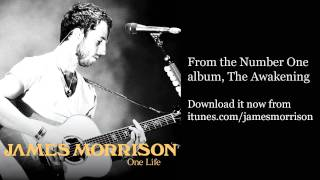 James Morrison - One Life (Official)