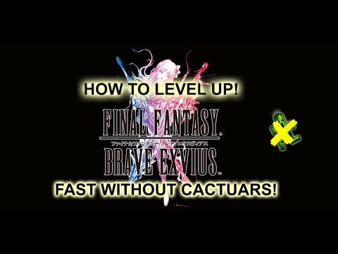 FFBE] How to Level up Fast without Cactuars! Chamber of Experince