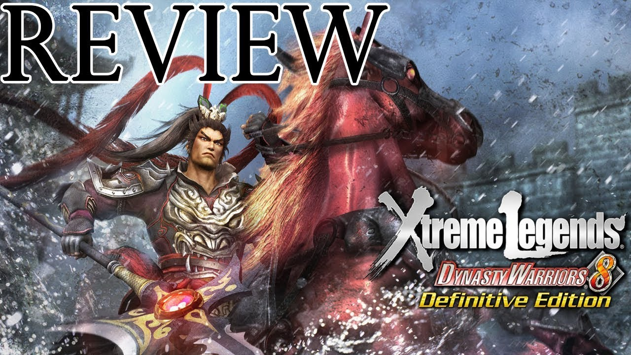 DYNASTY WARRIORS 8: Xtreme Legends Definitive Edition Review (PS4/Xbox/Switch/PC)