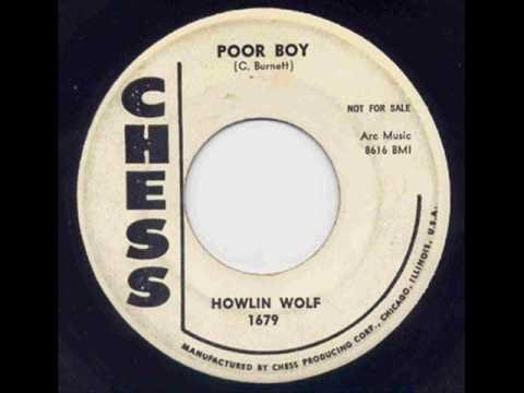 Howlin' Wolf  - Poor Boy