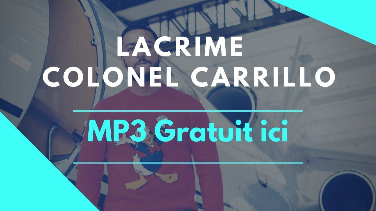 CARRILLO TÉLÉCHARGER GRATUITEMENT COLONEL