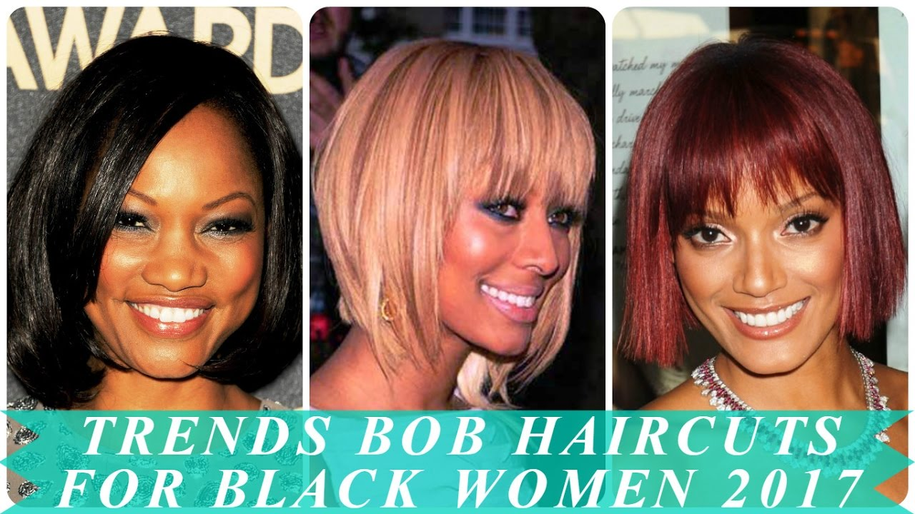 Trends Bob Haircuts For Black Women 2017 Youtube
