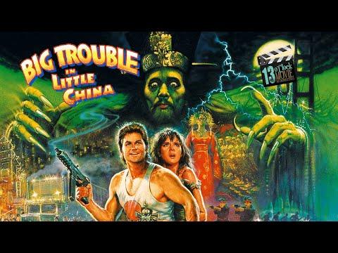 13 O'Clock Movie Retrospective: Big Trouble in Little China