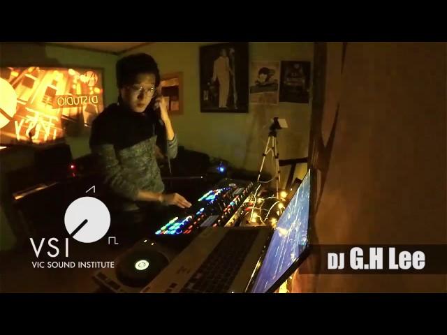 DJ G.H Lee DJ Live in VSI