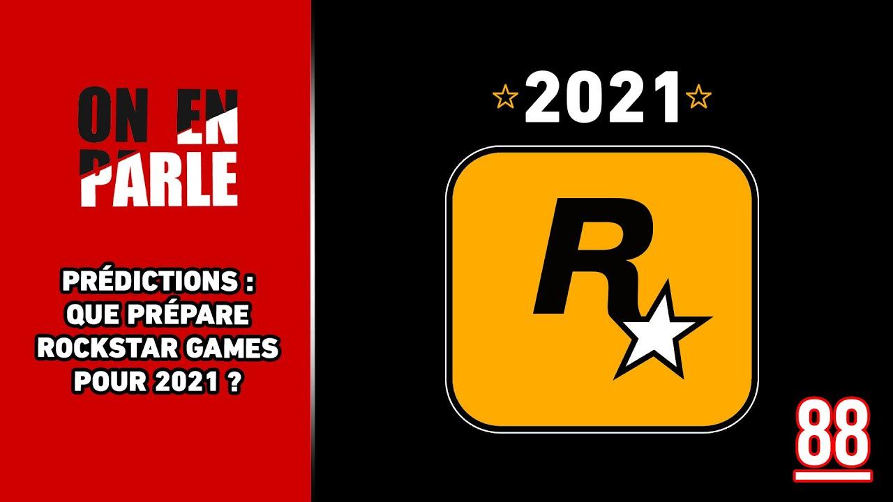 QUE PRÉPARE ROCKSTAR GAMES POUR 2021 (PRÉDICTIONS ROCKSTAR MAG')