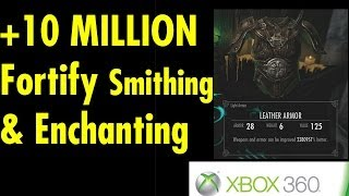 +10,000,000% fortify smithing and alchemy in Skyrim on X360 post 1.9 patch