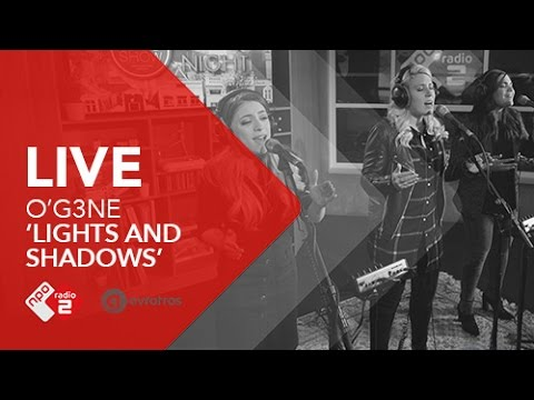 O'G3NE - 'Lights And Shadows' Live @ Roodshow Late Night | NPO Radio 2