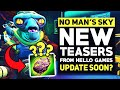 No Man's Sky - Big Update Soon? New Teaser From Hello Games Hints Towards New Content! (NMS News)
