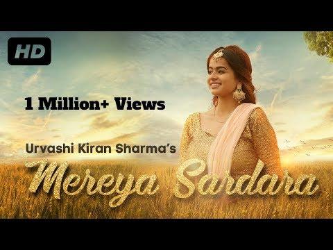 Mereya Sardara | Urvashi Kiran SharmaRanjit Bawa |Parmish Verma