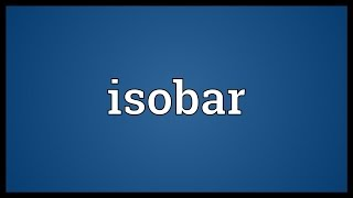 Isobar Meaning