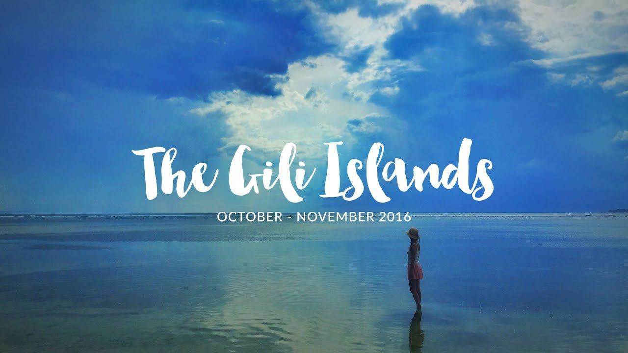 길리섬 여행 - Vacation in the Gili Islands - 2016.10 - 11 - YouTube