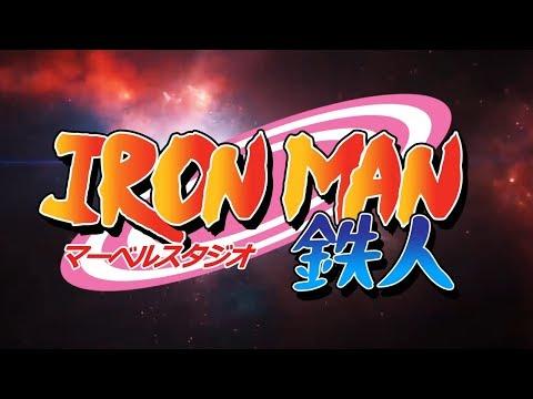 Iron Man Anime Opening Naruto  Ghost Animator Studios