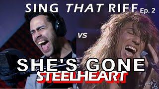 Sing That Riff Ep.2: SHE'S GONE  - Steelheart | Miljenko Matijevic