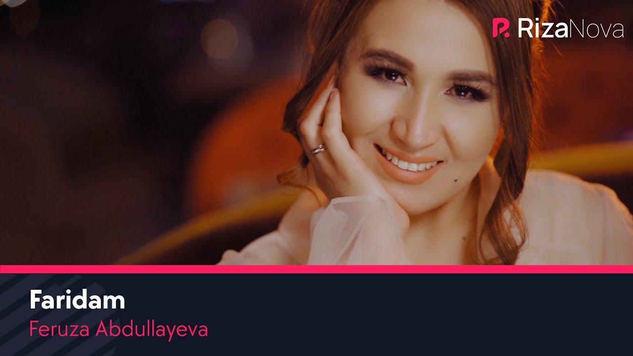 Feruza Abdullayeva - Faridam