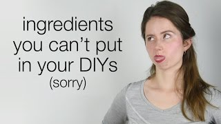 Ingredients You Can't Use in Your DIY Skin Care
