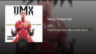 DMX - Ready To Meet Him - 1998