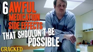 6 Awful Medication Side Effects That Shouldn