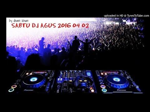 SABTU DJ AGUS 2016-4-2