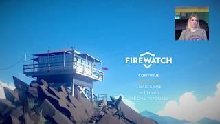 FIREWATCH!!! #2