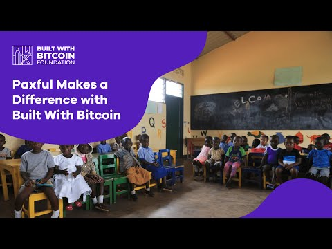 Paxful Makes a Difference with #BuiltwithBitcoin