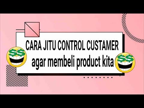 cara-control-cutamer-agar-membeli-product-kita