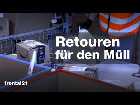 Retouren für den Müll - Frontal 21   ZDF