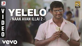 Naan Sigappu Manithan - Yelelo Video | G.V. Prakash Kumar
