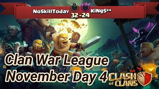 NoSkillToday vs KiNgS** | War League November Recaps | master League 1 | COC clash of clans 2018